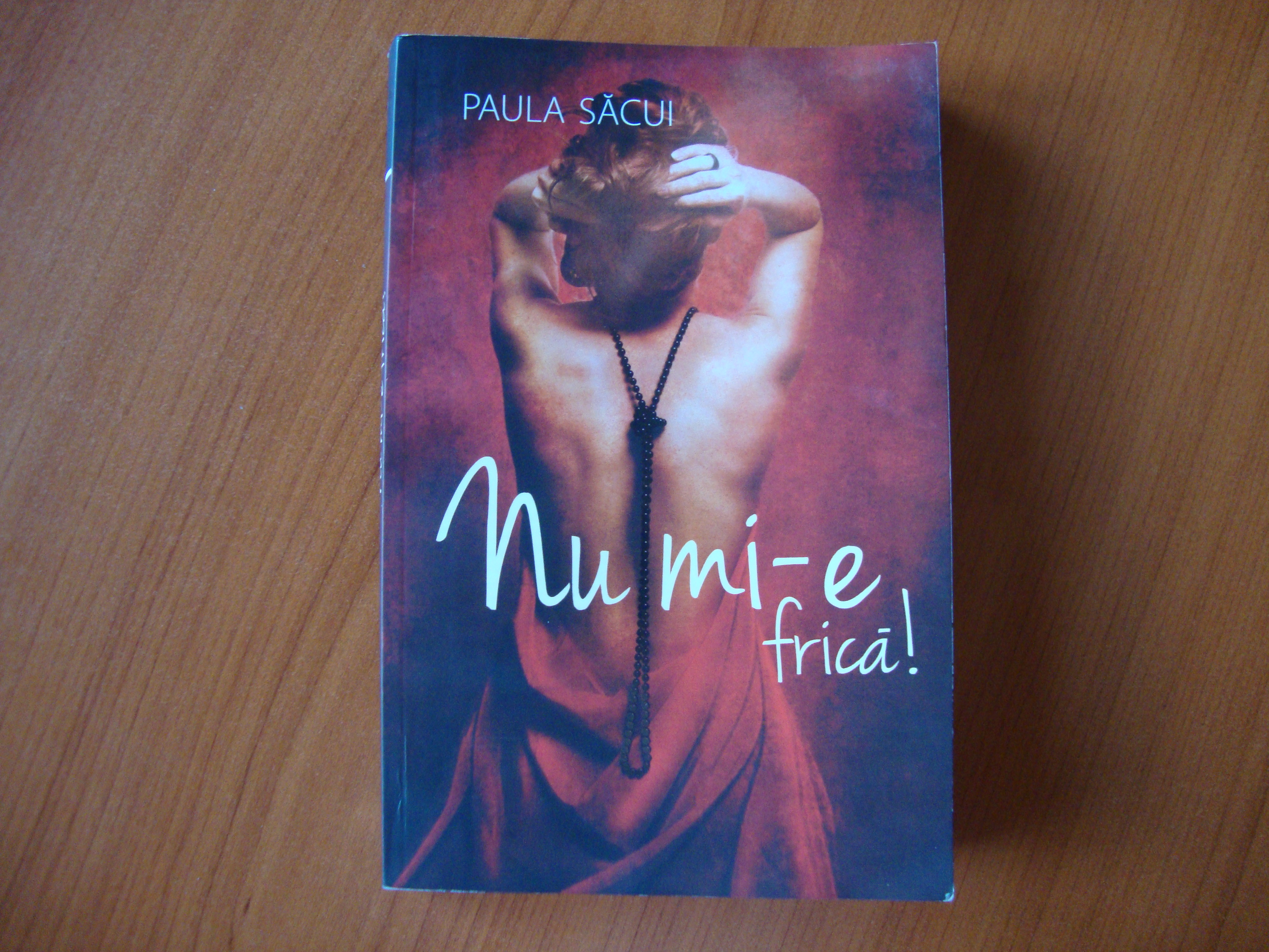 cartea nu mi-e frica_paula sacui